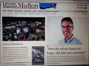 LitteraturMagasinets reporter Mats Lönnebo skriver om mig.