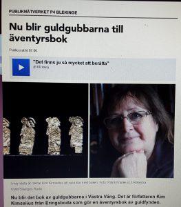 Jag pratar i Radio P4 Blekinge om min nya bok Mysteriet med Guldgubbarna.